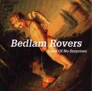 Land of no surprises by Bedlam Rovers Land Rover Cd