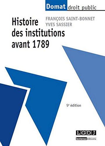 Histoire des institutions avant 1789, 5ème Ed.