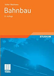 Bahnbau (German Edition) (Teubner Studienskripten Bauwesen)