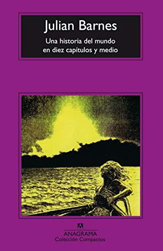 Una Historia Del Mundo En Diez Capítulos Y Medio