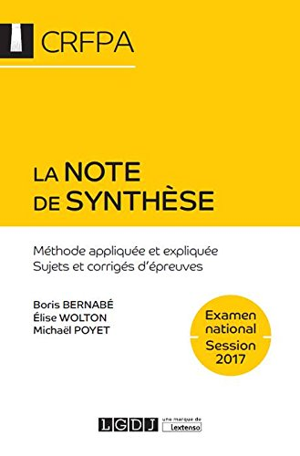 La note de synthèse - Examen national Session 2017 par Bernabé Boris