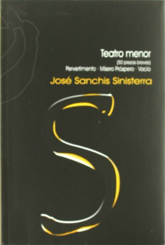Teatro menor por Jose Sanchis Sinisterra