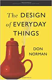 The Design of Everyday Things: Revised and Expanded Edition: Don Norman