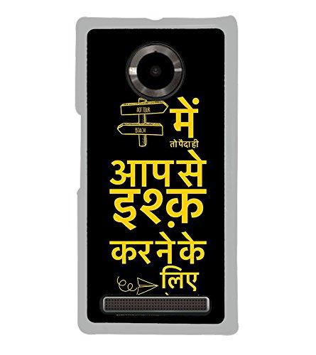 Fiobs Designer Back Case Cover for YU Yuphoria :: YU Yuphoria YU5010 (Hindi Main Apse Ishq Karne Paida Hua Tha Love Mobile Cover)