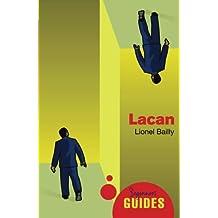 Lacan: A Beginner's Guide (Beginner's Guides)