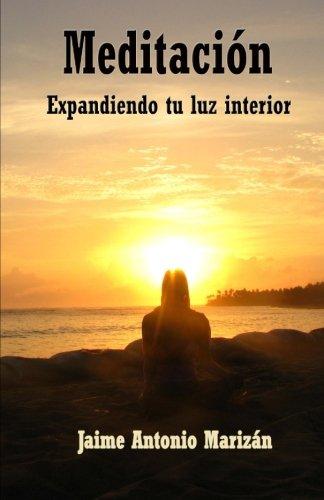 Meditacion: Expandiendo tu luz interior