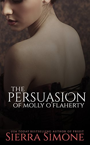 The Persuasion of Molly O'Flaherty (The London Lovers Book 2)