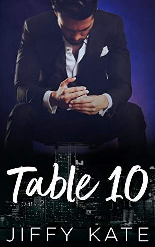table-10-part-2-a-novella-series-english-edition