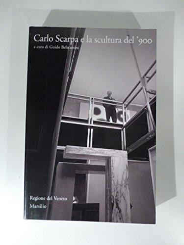 Carlo Scarpa e la scultura del '900 a cura di Guido Beltramini