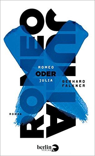 Buchseite und Rezensionen zu 'Romeo oder Julia: Roman' von Gerhard Falkner