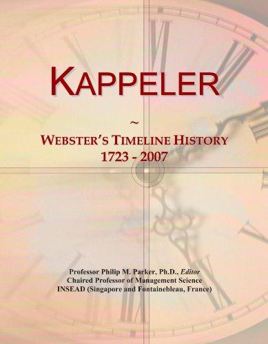 Kappeler: Webster's Timeline History, 1723-2007