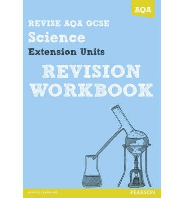 Revise AQA: GCSE Further Additional Science A Revision Workbook (REVISE AQA Science) (Paperback) - Common