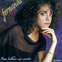 Una Historia Sin Miedo by Fernanda (1991-07-01)
