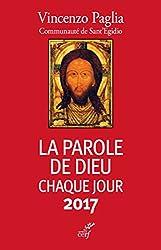 La Parole de Dieu chaque jour 2017 (French Edition)