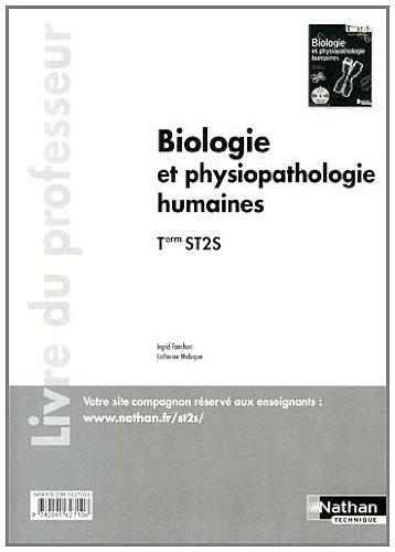Biologie et physiopathologie humaines - Tle ST2S - livre du professeur