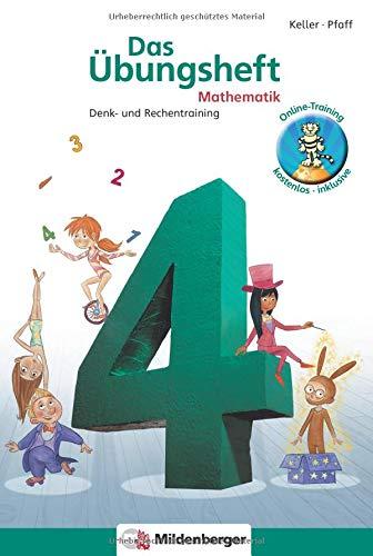 Das Übungsheft 4. Mathe. Neubearbeitung: Denk- und Rechentraining. Mit Lösungsheft und Stickerbogen