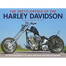 The Encyclopedia Of The Harley Davidson By Peter Henshaw & Ian Kerr