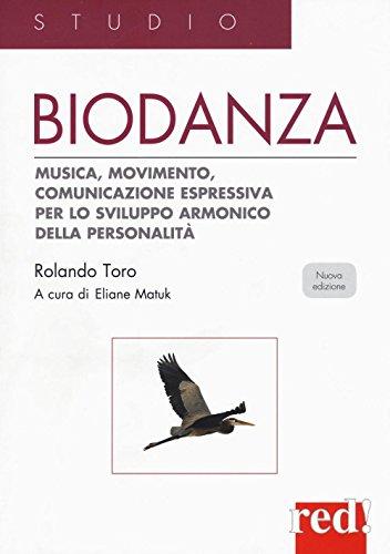Biodanza. Musica, movimento, comunicazione espressiva per lo sviluppo armonico della personalità (Studio)