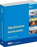 BKI Objektdaten IR1: Innenräume - BKI Baukosteninformationszentrum Deutscher Architektenkammern