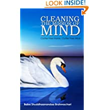 Cleaning the Mirror of Mind: Clutter Free Home, Clutter Free Mind