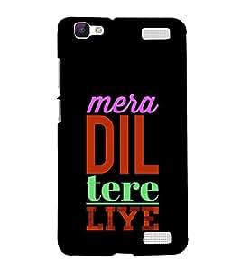 HiFi Designer Phone Back Case Cover Vivo V1 Max ( Mera Dil Tere Liye )
