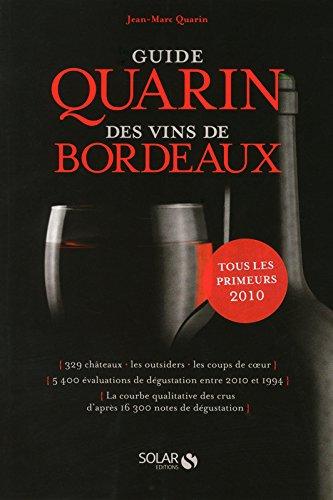 Guide Quarin des vins de Bordeaux par Jean-Marc QUARIN