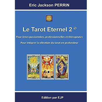 Le tarot éternel : Tome 2