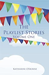 The Playlist Stories, Volume One