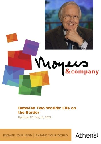 Bild von Moyers & Company: Between Two Worlds: Life on the Border