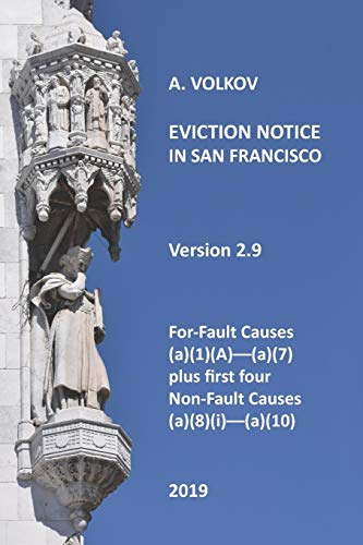 Eviction Notice in San Francisco: Version 2. For-Fault Evictions 37.9(a)(1)(A)-(a)(7) and first four Non-Fault Evictions (a)(8)(i)-(a)(10)