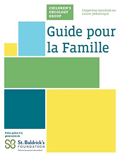 Couverture du livre Children's Oncology Group Family Handbook in French