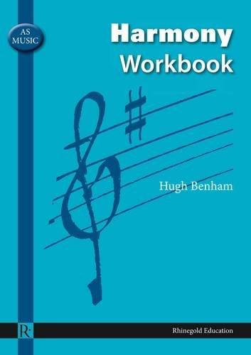AS Music Harmony Workbook (Rhinegold Education) by Hugh Benham (20-Jun-2008) Paperback