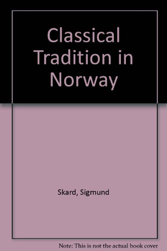 Classical Tradition in Norway