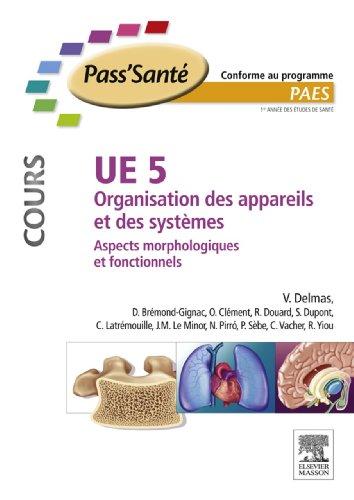 UE 5 - Organisation des appareils et des systmes - Cours: Aspects morphologiques et fonctionnels