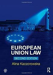 By Alina Kaczorowska - European Union Law (2)