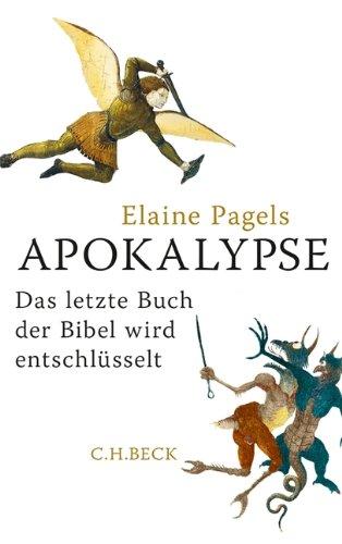 Apokalypse: Das letzte Buch der Bibel wird entschlüsselt