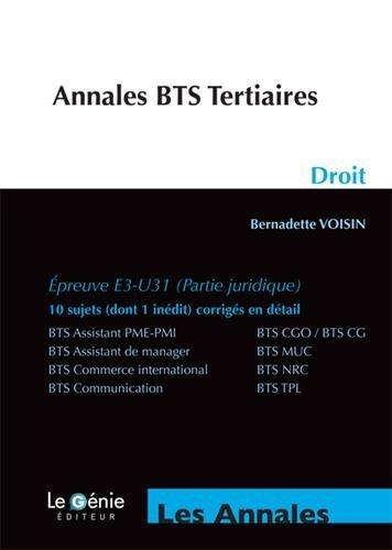 Droit BTS Tertiaires : Epreuve E3-U31 (partie juridique) par Bernadette Voisin