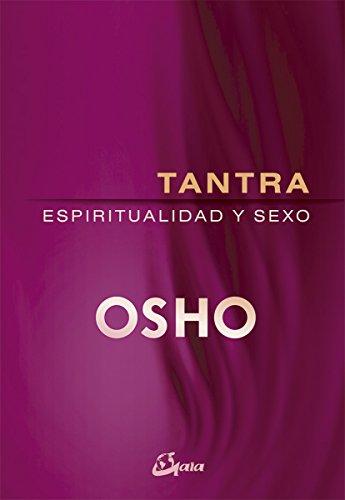 Tantra. Espiritualidad y sexo (Osho) por Osho