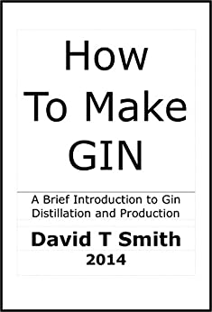 How To Make Gin by [Smith, David T]