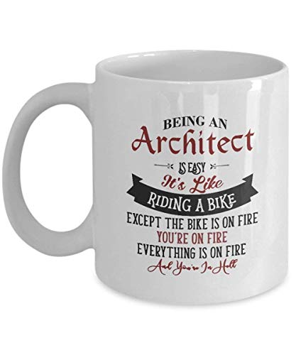 Architect Coffee Mug - Being an Architect is Easy it's Like Riding a Bike Ceramic Mug - Nice Inspirational Birthday Gifts for Architect - Christmas Gifts for Men, Women - 11 Oz Tea Cup White