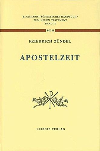 Aus der Apostelzeit (Blumhardt - Zündelsches Handbuch zum Neuen Testament II)