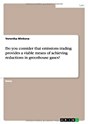 Do you consider that emissions trading provides a viable means of achieving reductions in greenhouse gases?