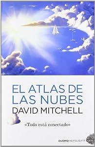 El atlas de las nubes par David Mitchell