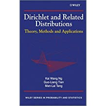 Dirichlet and Related Distributions: Theory, Methods and Applications