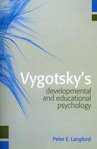[Vygotsky's Developmental and Educational Psychology] (By: Peter E. Langford) [published: May, 2014]