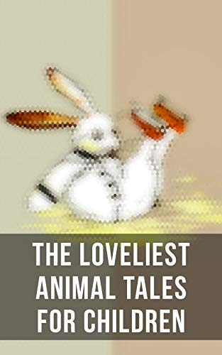 The Loveliest Animal Tales for Children: The Cricket on the Hearth, The Tailor of Gloucester, Voyages of Doctor Dolittle, The Wind in the Willows, The ... Dog Stories, Black Beauty (English Edition) - Hearth Cricket