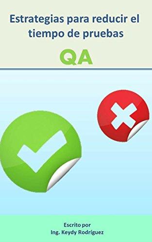 Estrategias para reducir tiempos de pruebas QA