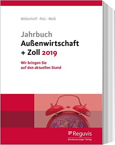 Jahrbuch Außenwirtschaft + Zoll 2019: Wir bringen Sie auf den aktuellen Stand!