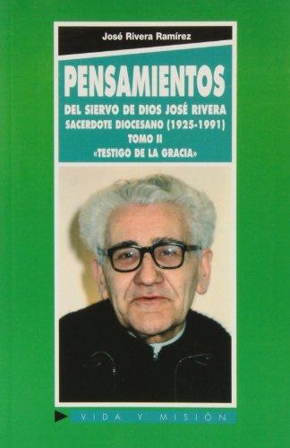 Pensamientos II del siervo de Dios Jose Rivera