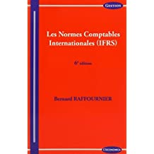 Normes Comptables Internationales (Ifrs) (les)
